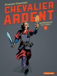 François Craenhals - Chevalier Ardent Intégrale Tome 6 : .