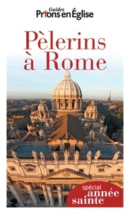 Pèlerins à Rome - François Cristin |