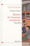 François Crouzet - Histoire de l'économie européenne 1000-2000.