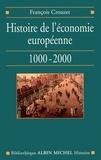 François Crouzet - Histoire de l'économie européenne, 1000-2000.