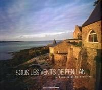 François Cuel - Sous les Vents de Pen Lan - Le Domaine de Rochevilaine.