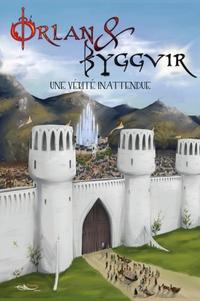 François Curchod - Orlan et Byggvir - Une vérité inattendue.