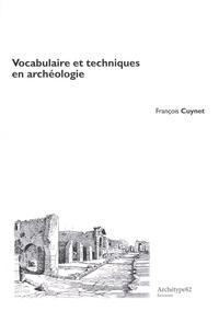 François Cuynet - Vocabulaire et techniques en archéologie.