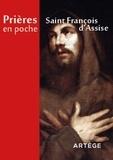 François d'Assise - Prières en poche Saint François d'Assise.