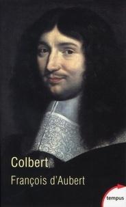 François d' Aubert - Colbert - La vertu usurpée.