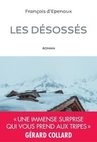 François d' Epenoux - Les désossés.