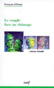 François d' Estais - Le couple face au chômage.