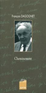 François Dagognet - Cheminement.