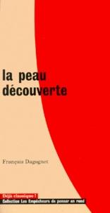François Dagognet - La peau découverte.