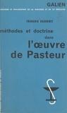 François Dagognet et Georges Canguilhem - Méthodes et doctrine dans l'œuvre de Pasteur.
