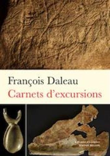 """Carnets d'excursions. Précédés d'un """"Carnet de mémoire"""""""