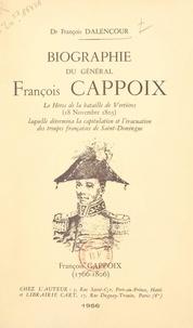 François Dalencour - Biographie du général François Cappoix - Le héros de la bataille de Vertières (18 novembre 1803), laquelle détermina la capitulation et l'évacuation des troupes françaises de Saint-Domingue.