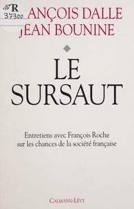 François Dalle et Ivan Bounine - Le sursaut.