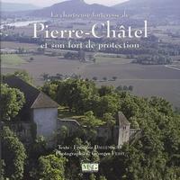 François Dallemagne - La chartreuse-forteresse de Pierre-Châtel et son fort de protection.