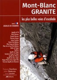 Mont-Blanc Granite, les plus belles voies descalade - Tome 2, Aiguilles de Chamonix.pdf