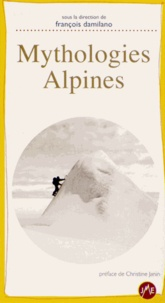 François Damilano - Mythologies alpines.