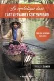 François Damon - La symbolique dans l'art vietnamien contemporain.
