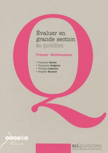 Evaluer En Grande Section Au Quotidien Francais Mathematiques