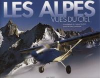 François Dardelet et Robert Bornecque - Les Alpes vues du ciel.