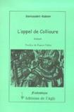 François Darnaudet et Catherine Rabier - L'appel de Collioure.