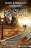 François Darnaudet et Boris Darnaudet - La Nuit du Rail.