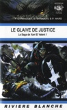 François Darnaudet et Gildas Girodeau - La Saga de Xavi El Valent Tome 1 : Le glaive de justice.
