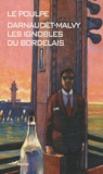 François Darnaudet - Les ignobles du Bordelais.