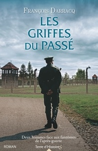 François Darracq - Les griffes du passé.