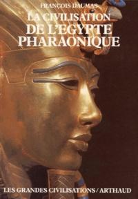 François Daumas - La Civilisation de l'Égypte pharaonique.