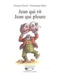 François David et Dominique Maes - Jean qui rit Jean qui pleure - Recueil de poèmes.