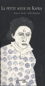 François David et Anne Herbauts - La petite soeur de Kafka.