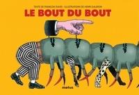 François David et Henri Galeron - Le bout du bout.