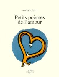 François David - Petits poèmes de l'amour.