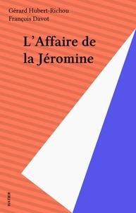 François Davot - L'affaire de la Jéromine.