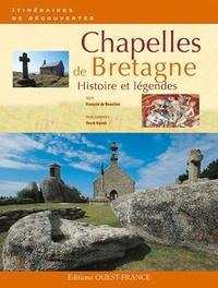 François de Beaulieu et Hervé Ronné - Chapelles de Bretagne - Histoire et légendes.