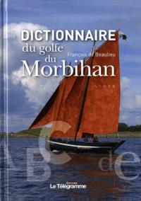 François de Beaulieu - Dictionnaire du golfe du Morbihan.