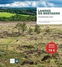 Landes de Bretagne- Un patrimoine vivant - François de Beaulieu | Showmesound.org