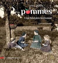 François de Beaulieu - Pom, pom, pommes - Une histoire bretonne.