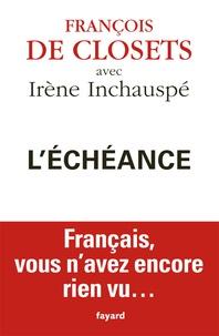 François de Closets - L'Echéance - Français, vous n'avez encore rien vu.