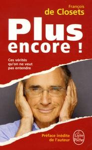 François de Closets - Plus encore !.