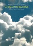 François De Coninck et Guy Jungblut - Le ciel vu de Belgique.