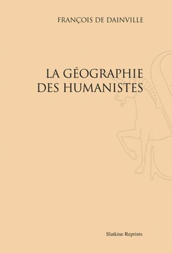 François de Dainville - La géographie des humanistes.