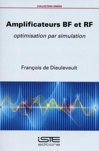 François de Dieuleveult - Amplificateurs BF et RF - Optimisation par simulation.