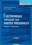 François de Dieuleveult et Olivier Romain - Électronique appliquée aux hautes fréquences - 2e éd. - Principes et applications.