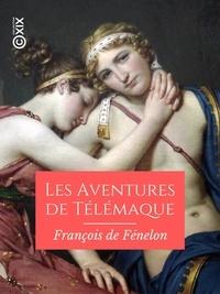 François de Fénelon - Les Aventures de Télémaque.