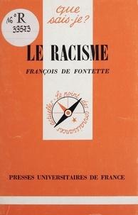 François de Fontette - Le racisme.