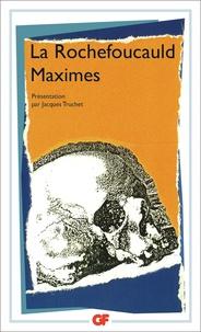 François de La Rochefoucauld - Maximes et reflexions diverses.