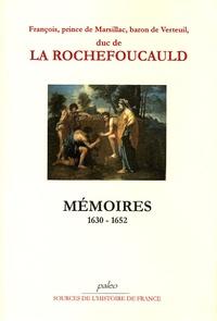 François de La Rochefoucauld - Mémoires (1630-1652).