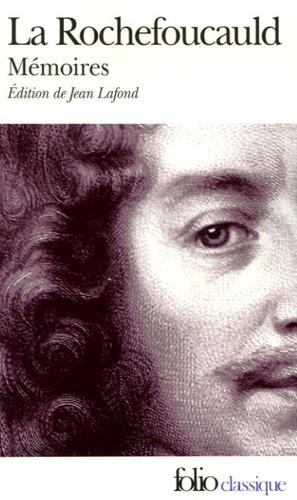 François de La Rochefoucauld - Mémoires - Précédés de l'Apologie de M. le prince de Marcillac.