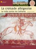 François de Lannoy - Croisade albigeoise, la lutte contre les cathares.